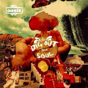 Oasis-Dig Out Your Soul [Front]